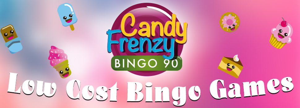 Candy Frenzy Low Cost Bingo Games