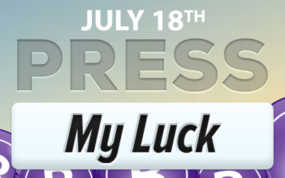 PRESS MY LUCK