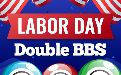 LABOR DAY DOUBLE BBS