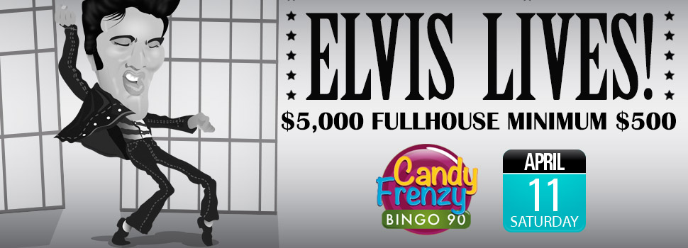 Elvis Lives Fullhouse
