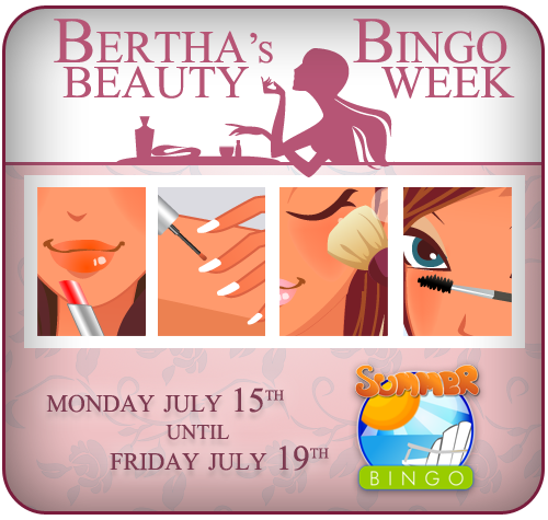 Bertha's Beauty Bingo Week