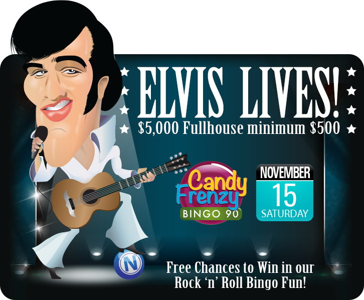 Elvis Lives $5,000 Fullhouse min $500