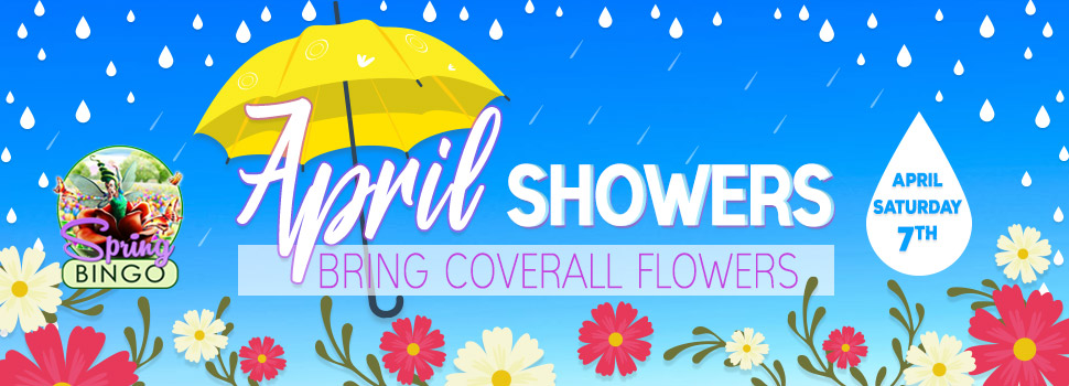 April Showers bring Coverall Flowers