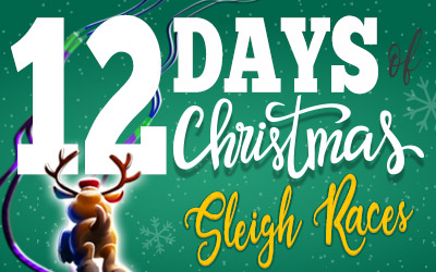 12 Days of Christmas Sleigh races