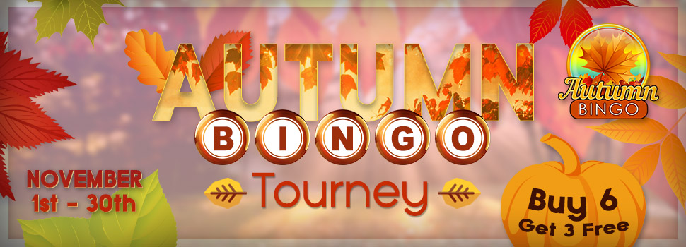 Autumn Bingo Tourney