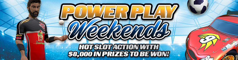 Power Play Weekends
